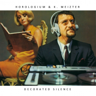 Horologium & K. Meizter - Decorated Silence [CD]