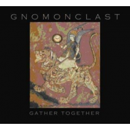 Gnomonclast - Gather Together [CD]