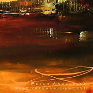 Peter Andersson- Music For Film And Exhibition II [CD]