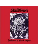 Skullflower - Fucked On A Pile Of Corpses [CD]