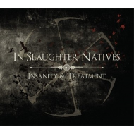 In Slaughter Natives - Insanity & Treatment [3CD]