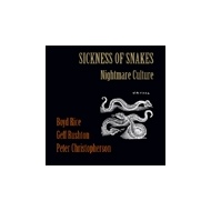 Sickness Of Snakes - Nightmare Culture [CD]