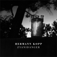 Hermann Kopp - Zyanidanger [CD]