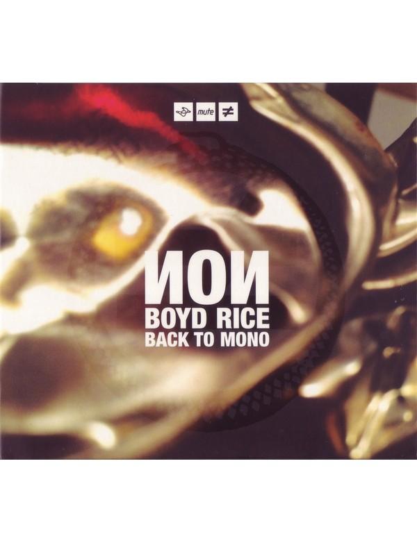 NON (Boyd Rice) - Back To Mono [CD]