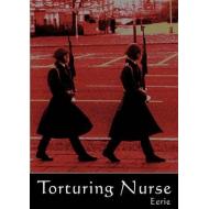 Torturing Nurse - Eerie [CD]