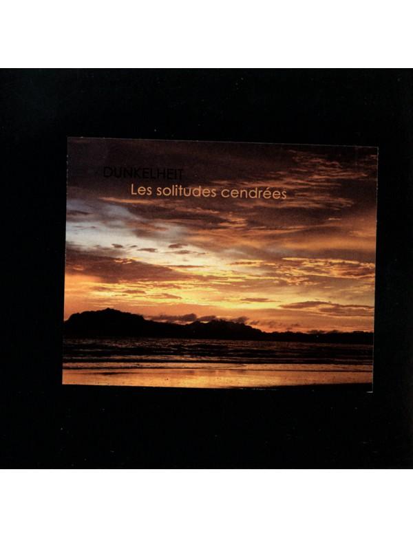 Dunkelheit - Les Solitudes Cendrées [CD]
