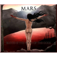 MARS - Blood Is The Food Of The Gods [CD]