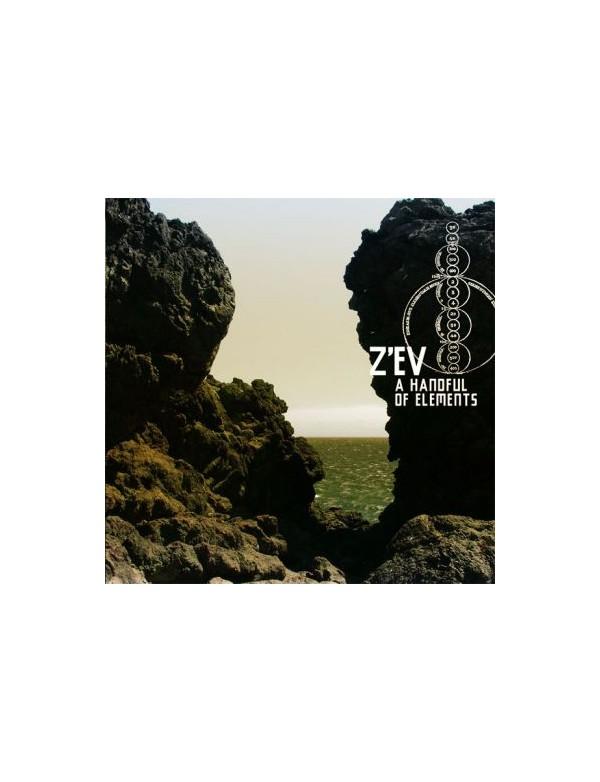 Z'EV - A Handful Of Elements [CD]