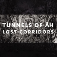 Tunnels Of Ah - Lost Corridors [CD]