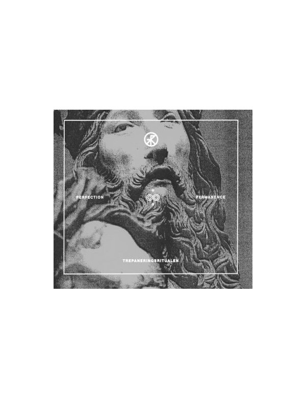 Trepaneringsritualen - Perfection & Permanence [CD]
