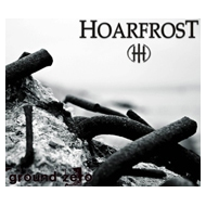 HOARFROST - GROUND ZERO [CD]