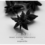 INNER VISION LABORATORY & NEPENTHE - Ambit [CD]