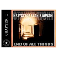 K.STANISLAVSKY - END OF ALL THINGS [CD]