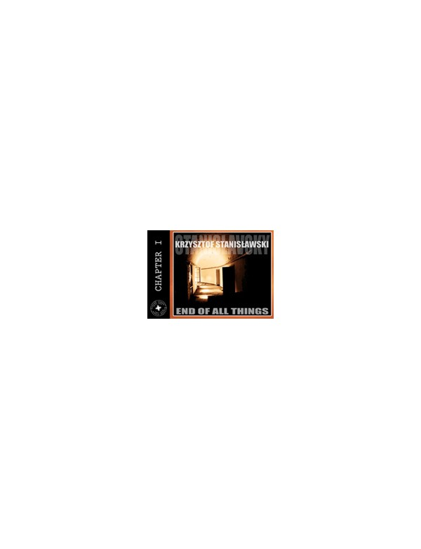 K.STANISLAVSKY - END OF ALL THINGS [CD]