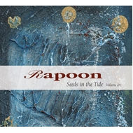 RAPOON - Seeds in the Tide Volume 01 [2CD]