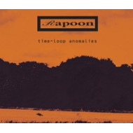 RAPOON - time-loop anomalies [CD]