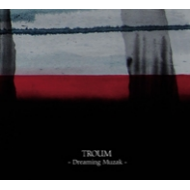 TROUM - Dreaming Muzak [CD]