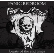 PANIC BEDROOM - Beasts of the End times [CD]