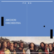 Archon Orchestra - Pong [CD]