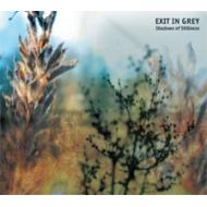 Exit in Grey - Shadows of Stillness [CD]