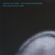 V/A - 100 Years of The Art Of Noises: Luigi Russolo contest 2013