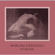 VASILISK - Whirling Dervishes [CD]