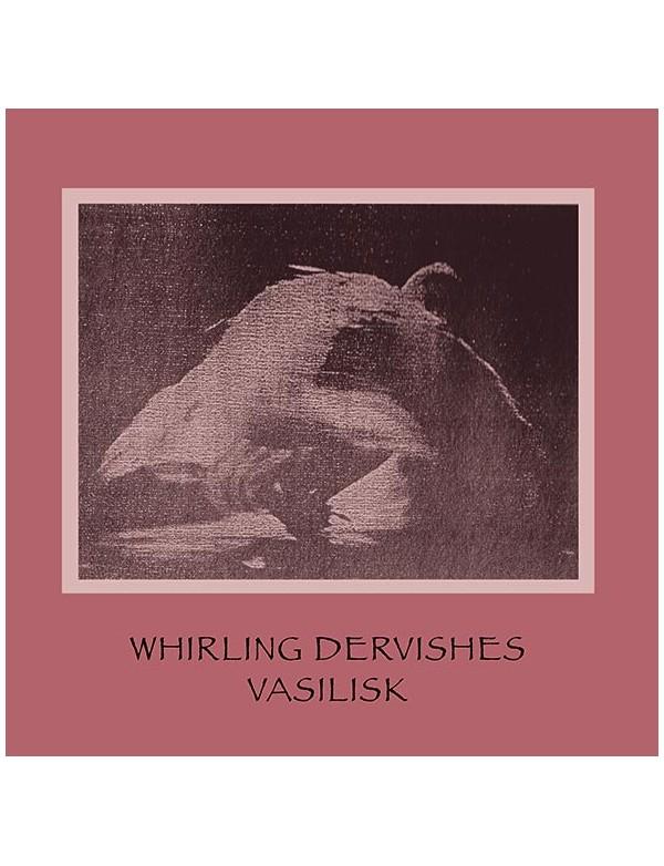 VASILISK - Whirling Dervishes [CD]