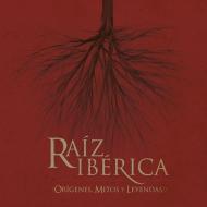 V/A - Raíz Ibérica [CD]