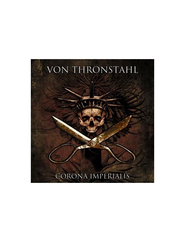 VON THRONSTAHL - CORONA IMPERIALIS [CD]