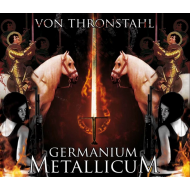VON THRONSTAHL - Germanium Metallicum [CD]
