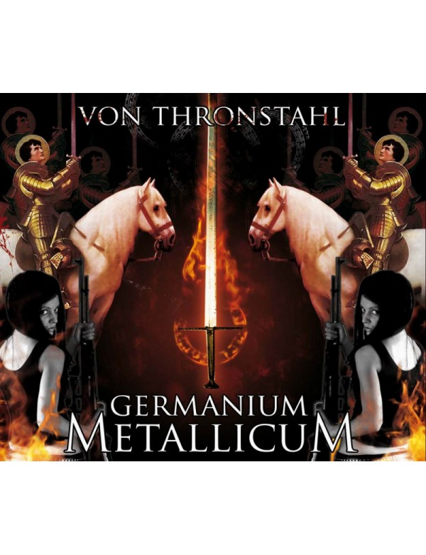 VON THRONSTAHL - Germanium Metallicum [CD]