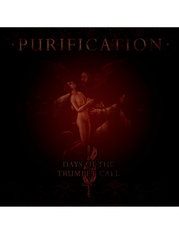 Days Of The Trumpet Call - Purification [CD]