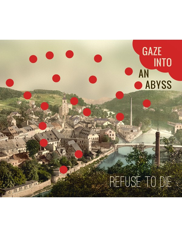Refuse To Die - Gaze Into An Abyss [CDR]