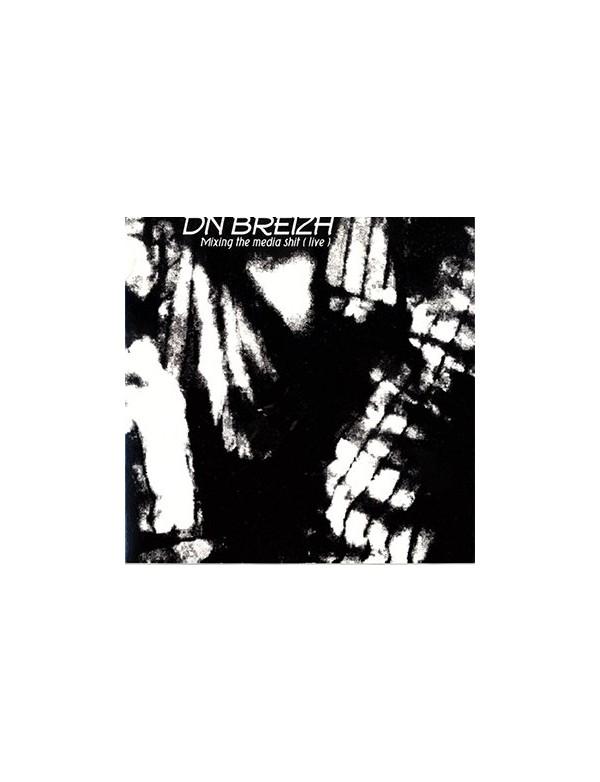 Dnbreizh - Mixing The Media Shit (live)  [CD]