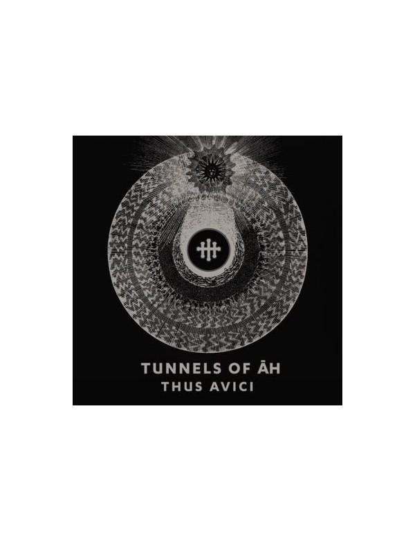 Tunnels Of Ah - Thus Avici [CD]