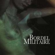 Bordel Militaire - Bordel Militaire [CD]