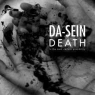 Da-Sein - Death is the most certain... [CD]