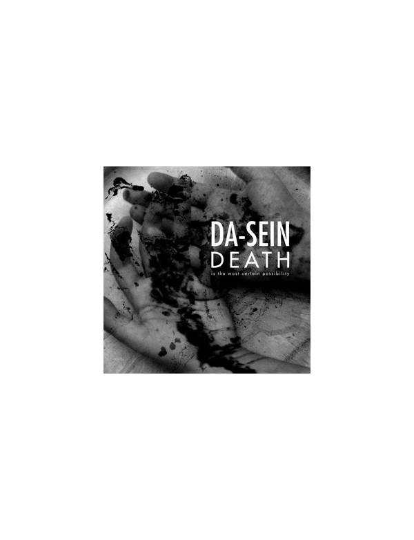 Da-Sein - Death is the most certain... [CD]