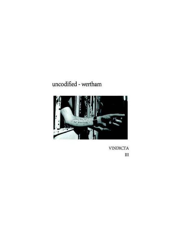 Uncodified & Wertham - Vindicta III [CD]