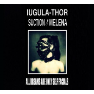 Iugula Thor & Suction Melena - All Dreams are Only... [CD]