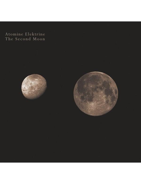 Atomine Elektrine (Raison d'Etre) - The Second Moon [CD]