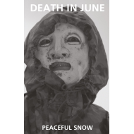 Death In June - Peaceful Snow [Tape]
