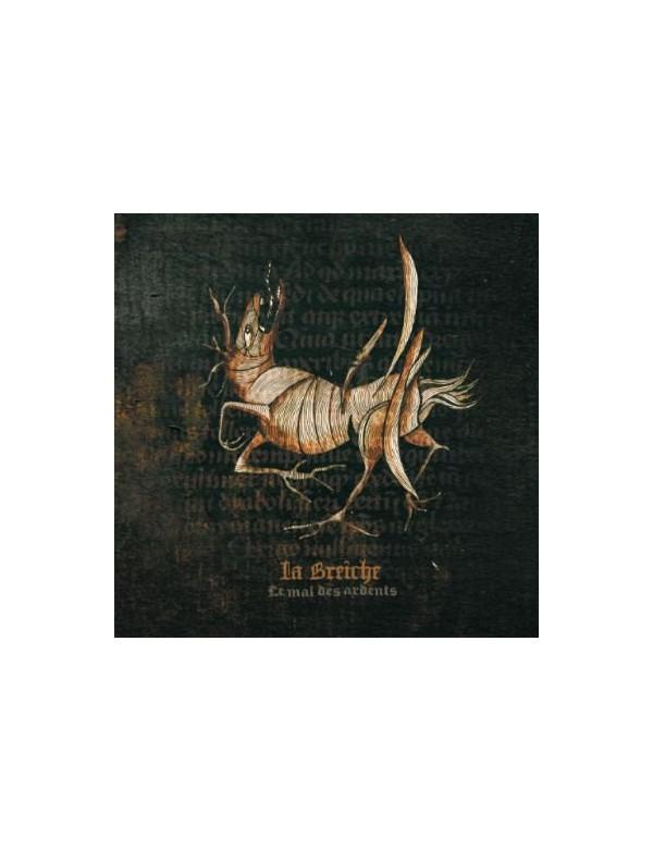 La Breiche - Le Mal Des Ardents [CD]