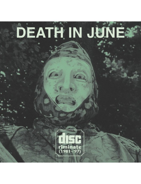 Death In June - Discriminate [2CD - 2017 Edition]